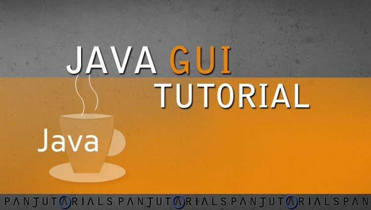 Java GUI – Graphical User Interface
