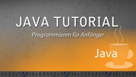 Java Tutorial - Programmieren lernen für Anfänger